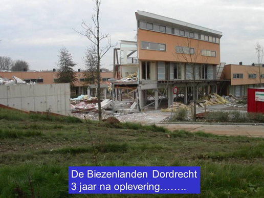 De Biezenlanden Dordrecht 3 jaar na oplevering. Het gebouw wordt afgebroken.